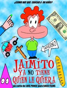 """""""Jaimito ya no tiene quien le quiera"""""""