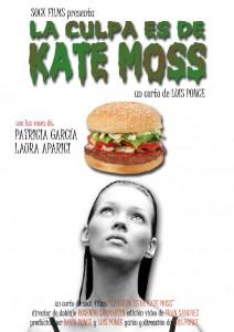 """""""La culpa es de Kate Moss"""""""