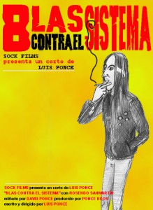 """""""Blas contra el sistema"""""""